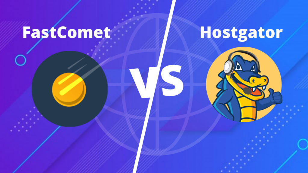 FastComet vs HostGator